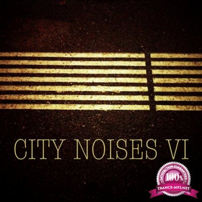 City Noises VI - Raw Techno Cuts (2015)