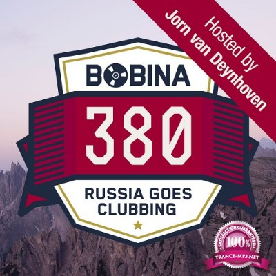 Bobina - Russia Goes Clubbing Episode 380 (2016-01-23) (Hosted by Jorn van Deynhoven)