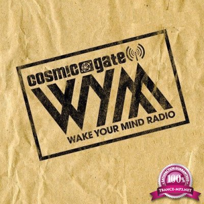 Cosmic Gate - Wake Your Mind Episode 126 (02-09-2016)