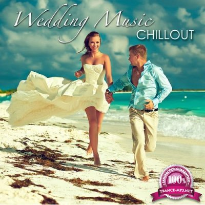 Wedding Music Chillout - First Dance Songs (2015)