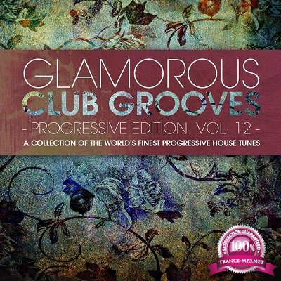 Glamorous Club Grooves: Progressive Edition Vol.12 (2016)