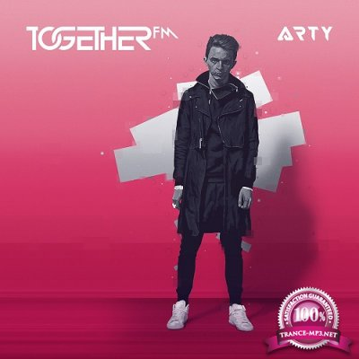 Arty - Together FM 010 (2016-03-03)