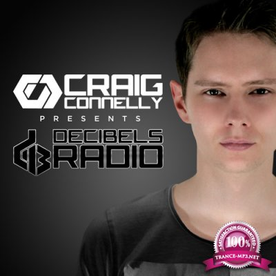 Craig Connelly - Decibels Radio 035 (2016-03-08)