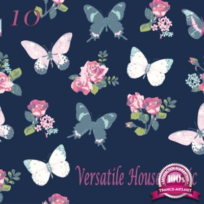 Versatile House Music, Vol. 10 (2016)