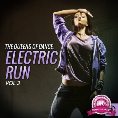 The Queens Of Dance Electric Run, Vol. 3 (2016)