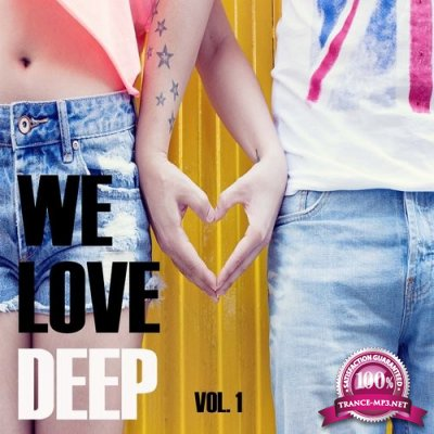 We Love Deep, Vol. 1 (2016)