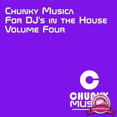 Chunky Musica for DJs in the House, Vol. 4 (2016)