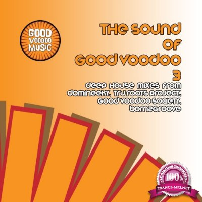 The Sound Of Good Voodoo 3 (2016)
