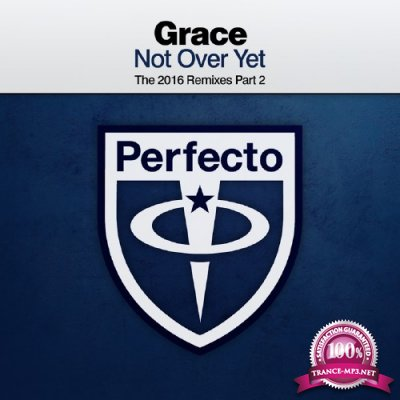 Grace - Not Over Yet (The 2016 Remixes Part 2) (2016)