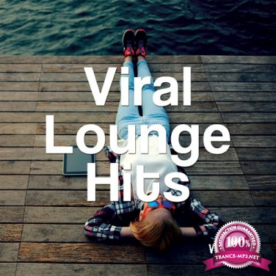 Viral Lounge Hits, Vol. 1 (International Lounging Beats) (2016)