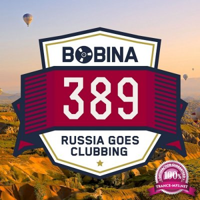 Bobina - Russia Goes Clubbing Episode 389 (2016-03-26)