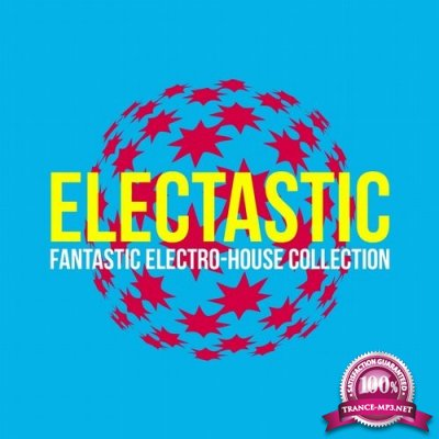 Electastic (Fantastic Electro-House Collection) (2016)