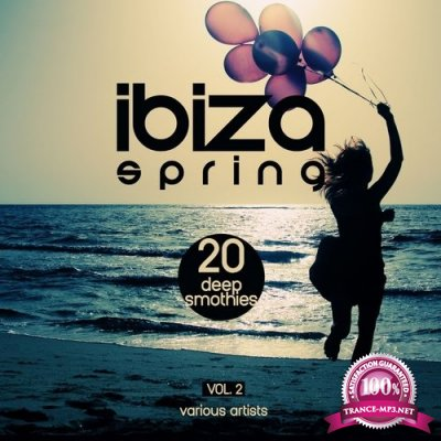 Ibiza Spring: 20 Deep Smoothies Vol.2 (2016)