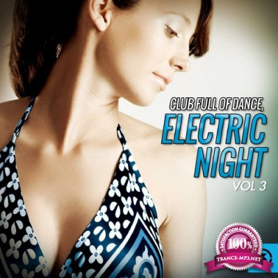 Club Full of Dance Electric Night, Vol. 3 (2016)