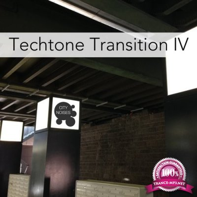 Techtone Transition IV - A Tech-House Experience (2016)