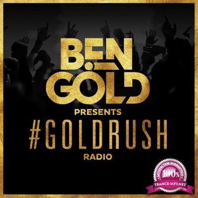 Ben Gold - #Goldrush Radio 094 (2016-04-01)