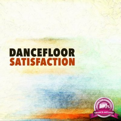 Dancefloor Satisfaction, Vol. 2 (2016)