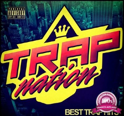 Trap Nation, Vol. 65 (2016)