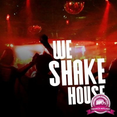 We Shake House, Vol. 1 (2016)