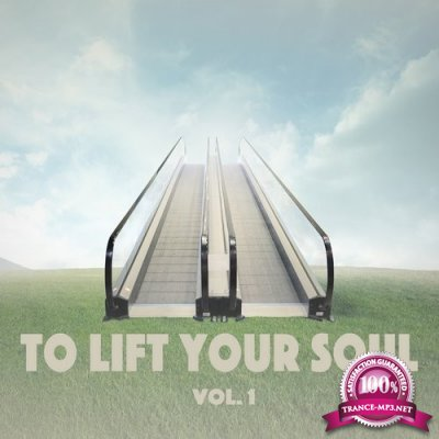 To Lift Your Soul, Vol. 1 (2016)