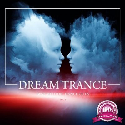 Dream Trance (Best Melodic Dance Cuts), Vol. 3 (2016)