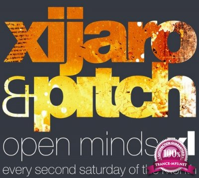 XiJaro & Pitch - Open Minds XL 010 (2016-04-09)