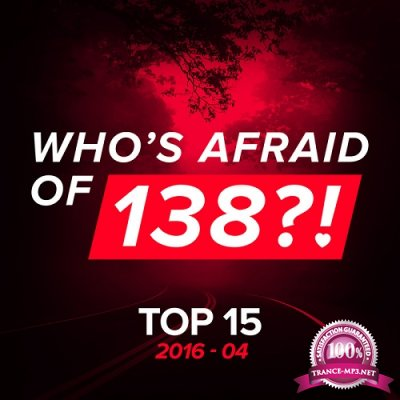 Who's Afraid Of 138?! - Top 15 (April 2016) (2016)