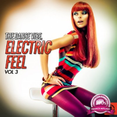 The Dance Vibe Electric Feel, Vol. 3 (2016)
