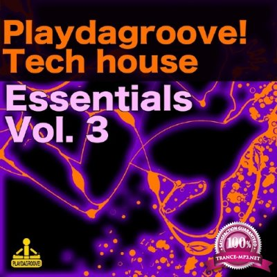 Playdagroove Tech House Essentials, Vol. 3 (2016)