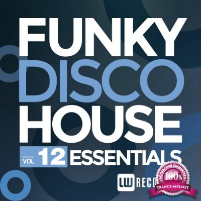Funky Disco House Essentials, Vol. 12 (2016)