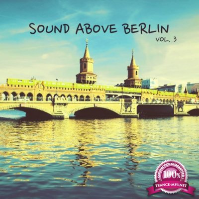 Sound Above Berlin, Vol. 3 (2016)