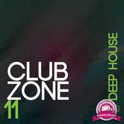Club Zone - Deep, Vol. 11 (2016)