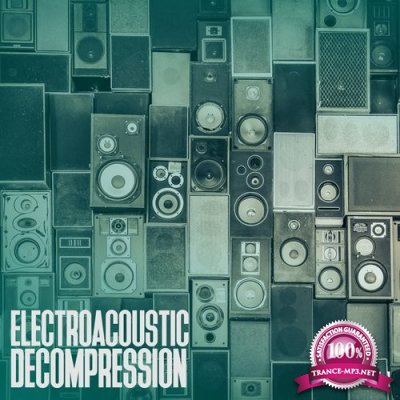 Electroacoustic Decompression, Vol. 1 (2016)