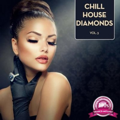 Chill House Diamonds Vol.3 (2016)
