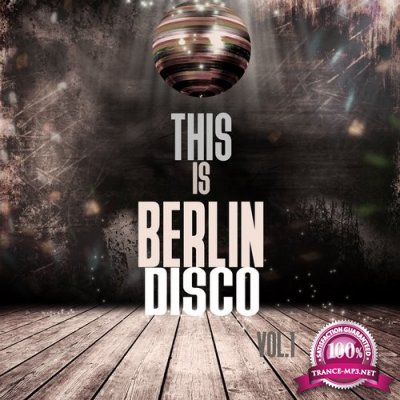 This Is Berlin Disco, Vol. 1 (2016)