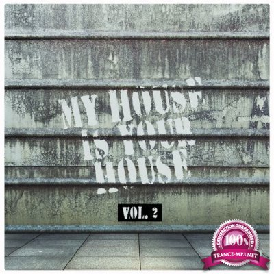 My House Is Your House, Vol. 2 (2016)