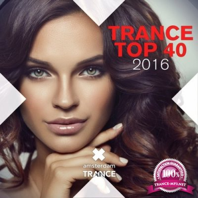 Trance Top 40 2016 (2016)