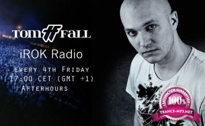 Tom Fall - IROK Radio 019 (2016-04-22)