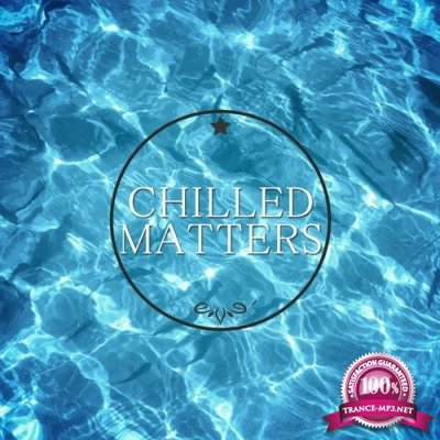 Chilled Matters Vol.1 (2016)