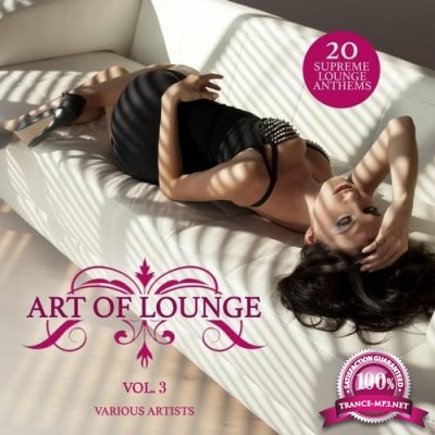 Art of Lounge Vol.3: 20 Supreme Lounge Anthems (2016)