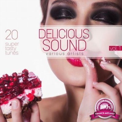 Delicious Sound Vol.1: 20 Super Tasty Tunes (2016)