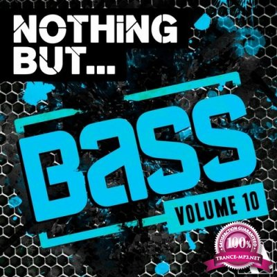 Nothing But... Bass, Vol. 10 (2016)