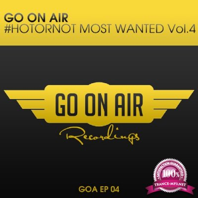 GO On Air #HOTORNOT Most Wanted Vol. 4 (2016)