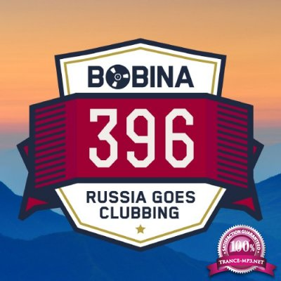 Bobina - Russia Goes Clubbing Episode 396 (2016-05-14)