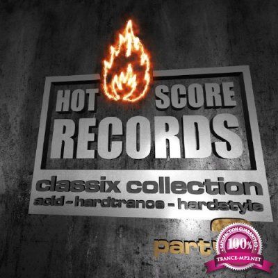 Hot Score Classix Collection, Pt. 3 (2016)
