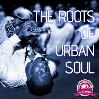 The Roots Of Urban Soul (2016)