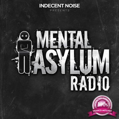 Indecent Noise - Mental Asylum Radio 072 (2016-06-23)