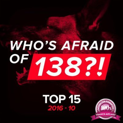 Who's Afraid Of 138?! Top 15 - 2016-10 (2016)