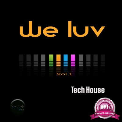 We Luv Tech House, Vol. 1 (2016)