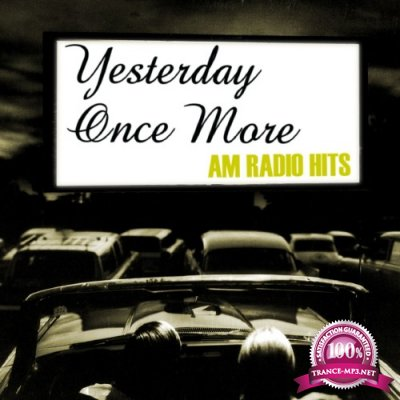 Yesterday Once More AM Radio Hits (2016)